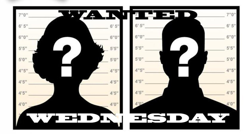 Wanted Wednesday – 10/18